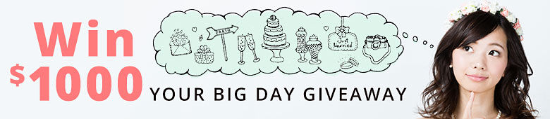 Win $1000 Your Big Day Giveaway