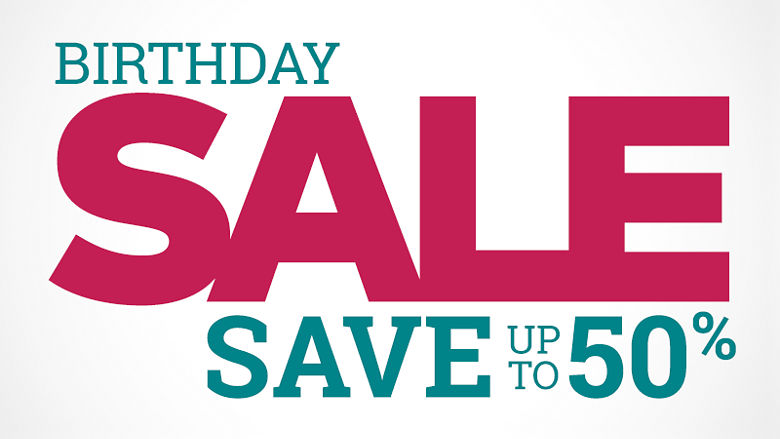 Birthday Sale. Save up to fifty percent
