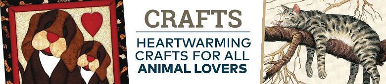Crafts - Heartwarming Designs for All Animal Lovers