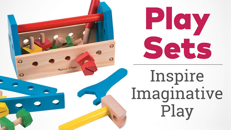 Play Sets. Inspire imaginative play.